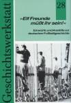 Elf Freunde muesst ihr sein ISBN 3928276085
