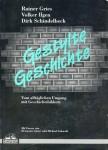 Gestylte Geschichte ISBN 3924550360