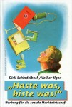 Haste was, biste was ISBN 3896781146