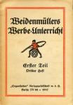 Weidenmüllers Werbe-Unterricht (1916-1919)